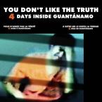 Omar Khadr You Don't Like the Truth